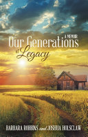 Our Generations of Legacy