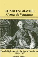 Pdf Charles Gravier, Comte de Vergennes Telecharger