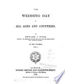 The Wedding Day in All Ages and Countries