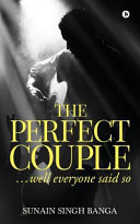 The Perfect Couple     Well Everyone Said So Book