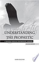 Understanding The Prophetic Book