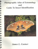 Photographic Atlas of Entomology and Guide to Insect Identification