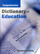 """""""Comprehensive Dictionary of Education"""" by Maqbool Ahmad"""