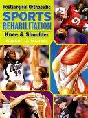 Postsurgical Orthopedic Sports Rehabilitation