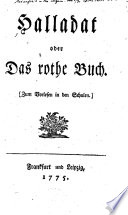 Halladat, oder Das rothe Buch, etc. [By J. W. L. Gleim.]