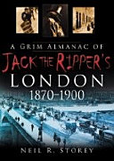 A Grim Almanac of Jack the Ripper s London