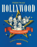 This Was Hollywood [Pdf/ePub] eBook
