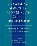 Financial and Managerial Accounting for School Administrators Book