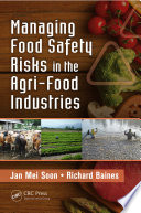 Managing Food Safety Risks in the Agri Food Industries Book