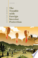 The Trouble with Foreign Investor Protection Book PDF