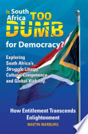 Is South Africa Too Dumb for Democracy?