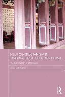 New Confucianism in Twenty-First Century China