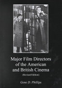 Major Film Directors of the American and British Cinema