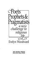 Poets  Prophets   Pragmatists