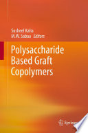 Polysaccharide Based Graft Copolymers Book PDF