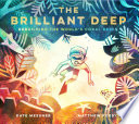 The Brilliant Deep