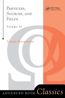 Particles  Sources  And Fields  Volume 2