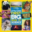 Little Kids First Big Book of Science  National Geographic Kids  Book PDF