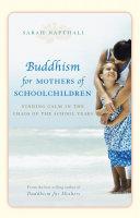 Buddhism for Mothers of Schoolchildren