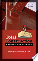 Total Construction Project Management  Second Edition