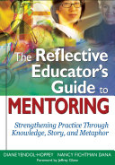 The Reflective Educator's Guide to Mentoring Pdf/ePub eBook