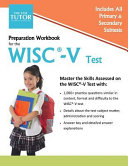 Preparation Workbook for the WISC V Test Book