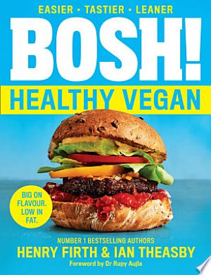 Book cover of 'BOSH! Healthy Vegan' by Henry Firth, Ian Theasby