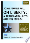 On Liberty, A Translation Into Modern English by John Stuart Mill PDF