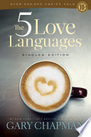 The 5 Love Languages Singles Edition Pdf/ePub eBook