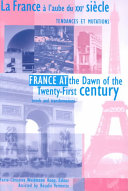 France at the dawn of the twenty-first century, trends and transformations