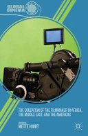 The Education of the Filmmaker in Africa, the Middle East, and the Americas Pdf/ePub eBook
