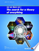 Are We There Yet The Search For A Theory Of Everything Book PDF