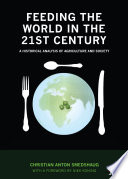 Feeding the World in the 21st Century
