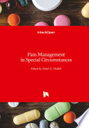 Pain Management in Special Circumstances