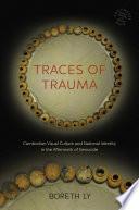 Traces of Trauma