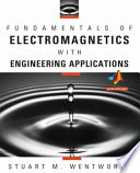 Fundamentals of Electromagnetics with Engineering Applications