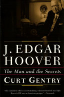 J  Edgar Hoover  The Man and the Secrets