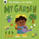 My Garden in 100 Words