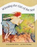 Winning The Girl Of The Sea