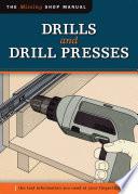 Drills and Drill Presses  Missing Shop Manual