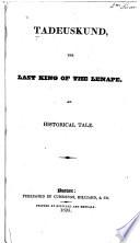Tadeuskund The Last King Of The Lenape Book PDF