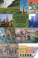 Every Nook and Cranny  a World Travel Guide