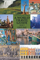 Every Nook and Cranny: a World Travel Guide