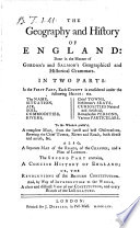 The Geography and History of England  Done in the Manner of Gordon s and Salmon s Geographical and Historical Grammars  In Two Parts