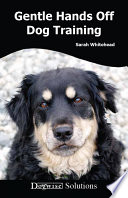 Gentle Hands Off Dog Training Book PDF