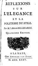 Reflexions sur l'elegance et la politesse du stile. 4. ed