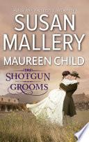 Shot Gun Grooms: Lucas's Convenient Bride / Jackson's Mail Order Bride