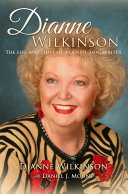 Dianne Wilkinson: The Life and Times of a Gospel Songwriter