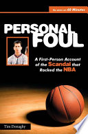 """""""Personal Foul: A First-Person Account of the Scandal that Rocked the NBA"""" by Tim Donaghy, Phil Scala"""