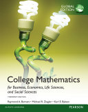 College Mathematics for Business  Economics  Life Sciences and Social Sciences  Global Edition